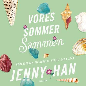 Jenny Han: Vores sommer sammen