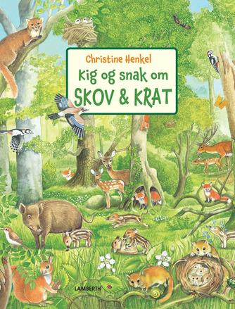 Christine Henkel: Kig og snak om skov & krat