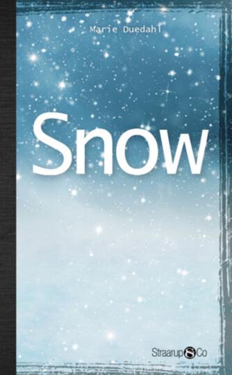 Marie Duedahl: Snow