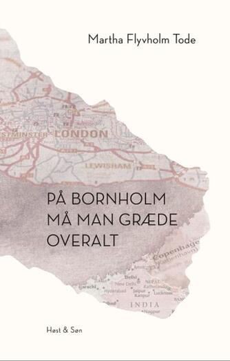 Martha Flyvholm Tode (f. 1993): På Bornholm må man græde overalt