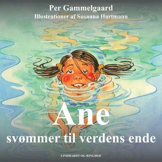 : Ane svømmer til verdens ende
