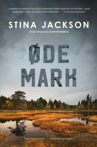 Stina Jackson (f. 1983): Ødemark : spændingsroman
