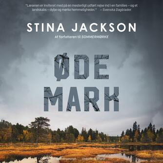 Stina Jackson (f. 1983): Ødemark