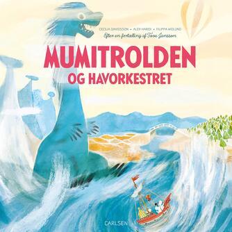 Cecilia Davidsson: Mumitrolden og havorkestret