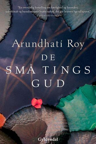 Arundhati Roy: De små tings gud : roman