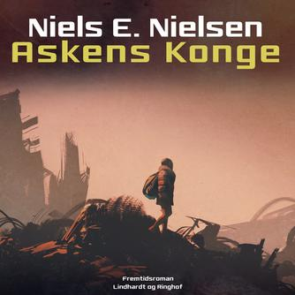 Niels E. Nielsen (f. 1924): Askens konge (Ved Torben Sekov)