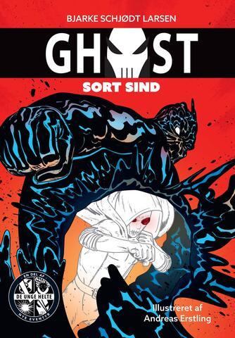Bjarke Schjødt Larsen: Ghost - sort sind