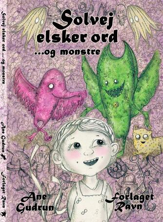 Ane Gudrun: Solvej elsker ord - og monstre