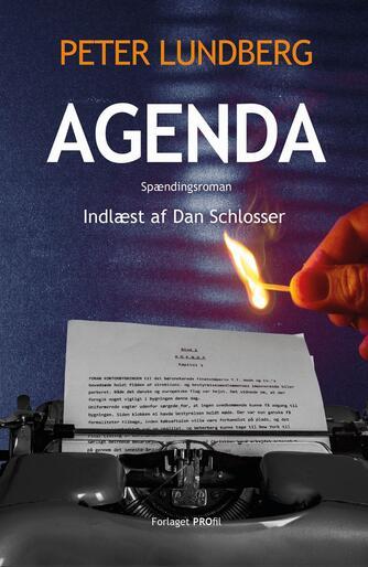 Peter Lundberg (f. 1955): Agenda (Ved Dan Schlosser)