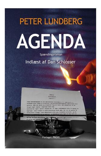 Peter Lundberg (f. 1955): Agenda : spændingsroman