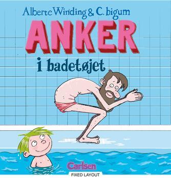 Alberte Winding, Claus Bigum: Anker i badetøjet