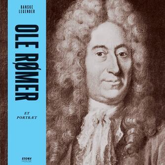 Brian Dan Christensen (f. 1970): Ole Rømer : et portræt