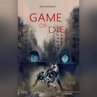 Emil Blichfeldt: Game or die
