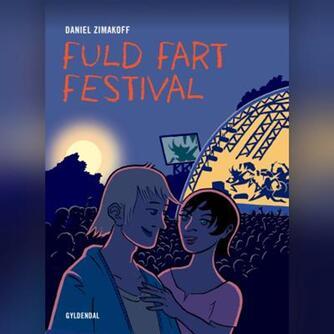 Daniel Zimakoff: Fuld fart festival