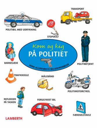 Amelie Benn, Sigrid Leberer: Kom og kig på politiet