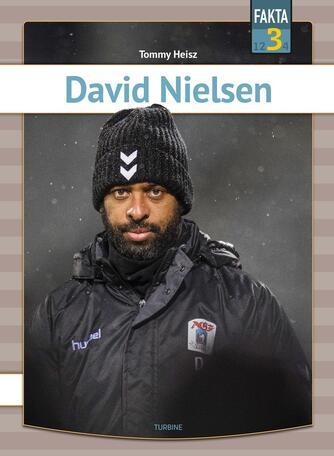 Tommy Heisz: David Nielsen