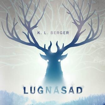 Katja L. Berger: Lugnasad