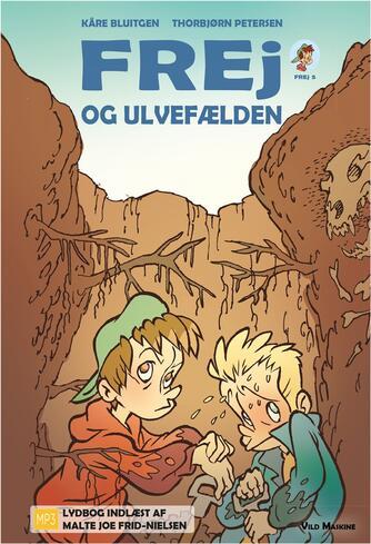 Kåre Bluitgen: Frej og ulvefælden