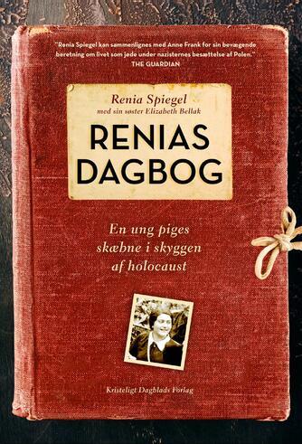 : Renias dagbog : en ung piges skæbne i skyggen af holocaust