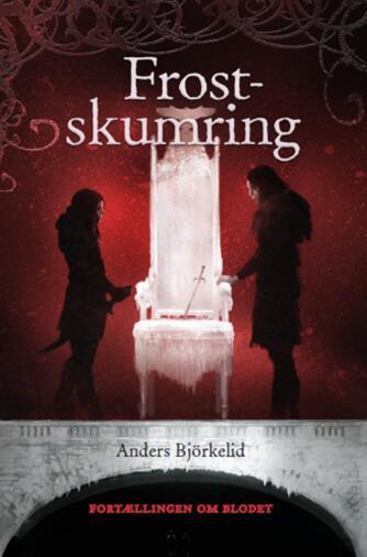Anders Björkelid: Frostskumring