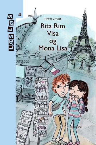 Mette Vedsø: Rita Rim - Visa og Mona Lisa