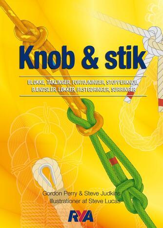 Gordon Perry, Steve Judkins: Knob & stik