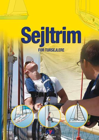 Rob Gibson: Sejltrim for tursejlere