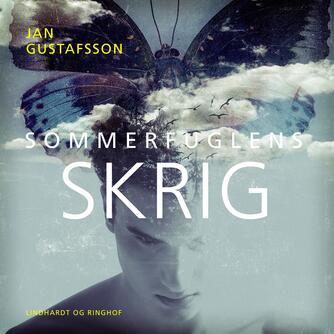 Jan Gustafsson: Sommerfuglens skrig
