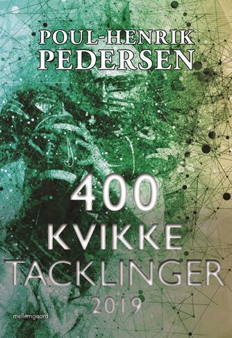 Poul-Henrik Pedersen (f. 1945): 400 kvikke tacklinger 2019