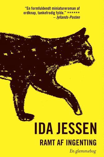 Ida Jessen (f. 1964): Ramt af ingenting : en glemmebog