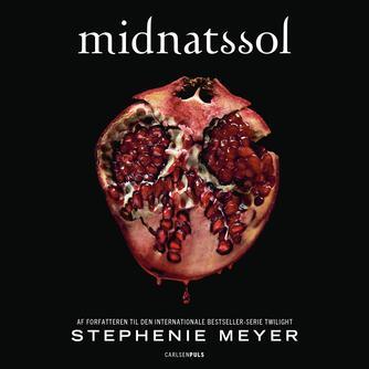 Stephenie Meyer: Midnatssol
