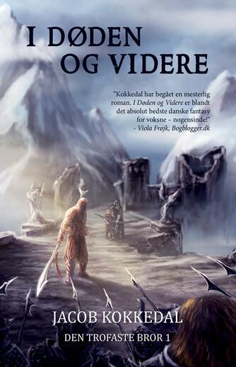Jacob Kokkedal: I døden og videre