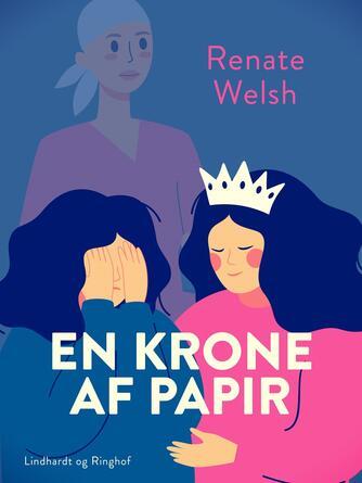 Renate Welsh: En krone af papir