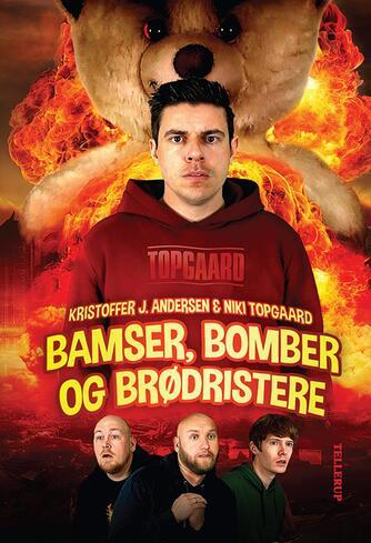 Kristoffer Jacob Andersen: Bamser, bomber og brødristere