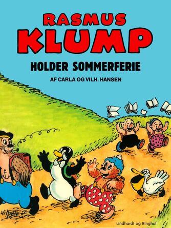Carla Hansen (f. 1906): Rasmus Klump holder sommerferie
