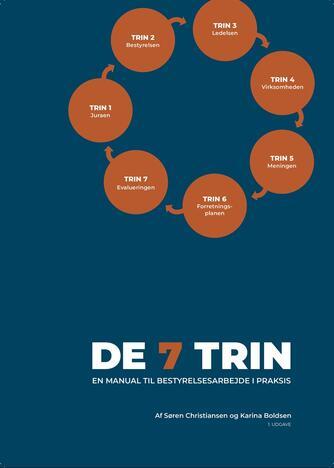 : De 7 trin : en manual til bestyrelsesarbejde i praksis