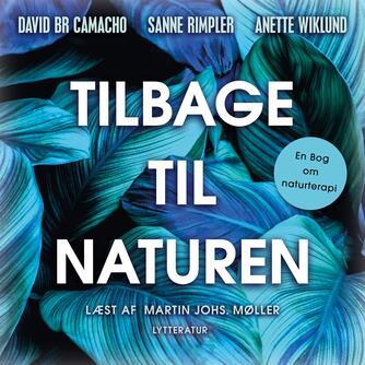 : Tilbage til naturen : en bog om naturterapi