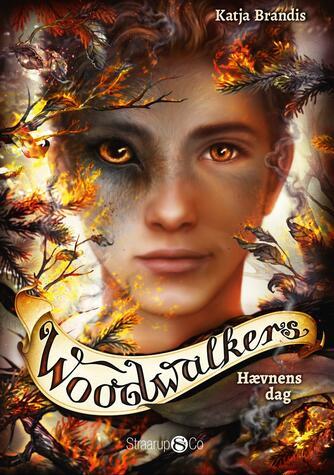 Katja Brandis (f. 1970): Woodwalkers - hævnens dag
