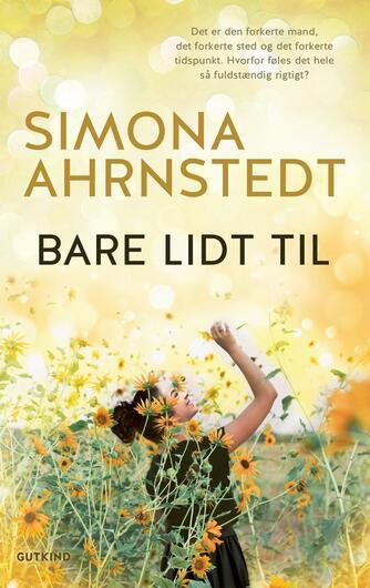 Simona Ahrnstedt: Bare lidt til