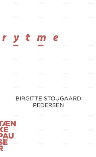 Birgitte Stougaard Pedersen: Rytme