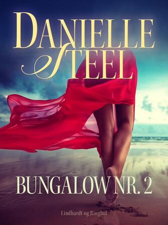 Danielle Steel: Bungalow nr. 2