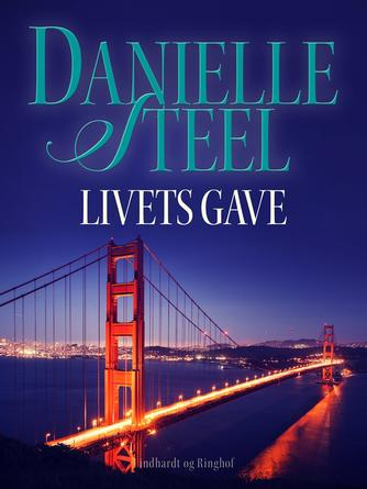 Danielle Steel: Livets gave