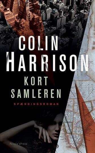 Colin Harrison (f. 1960-11-27): Kortsamleren : spændingsroman
