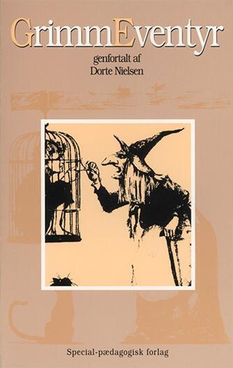 Dorte Nielsen (f. 1950): Grimme eventyr