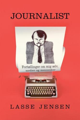 Lasse Jensen (f. 1946-12-23): Journalist