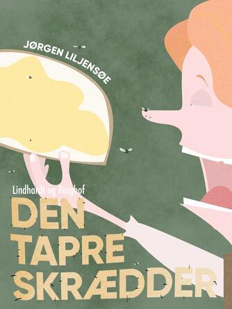 Jørgen Liljensøe: Den tapre skrædder