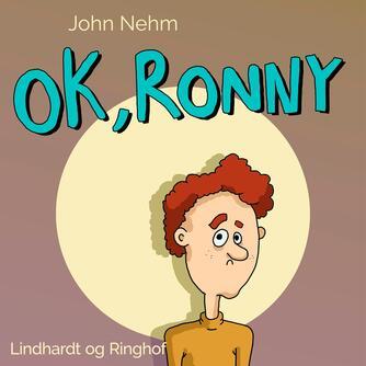 John Nehm: Ok, Ronny