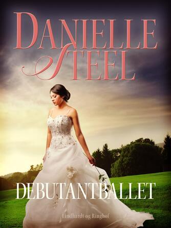 Danielle Steel: Debutantballet
