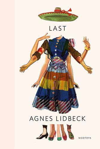 Agnes Lidbeck (f. 1981): Last