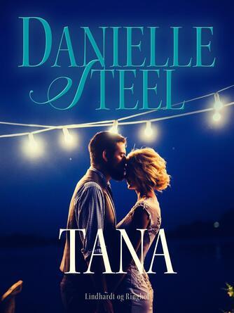 Danielle Steel: Tana